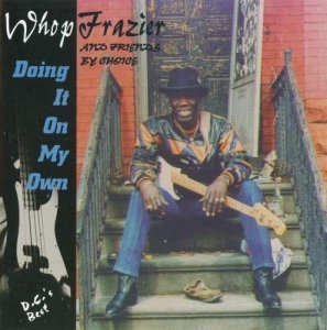 Whop Frazier - Doing It On My Own (1995)