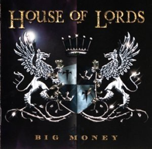 House Of Lords - Big Money (2011)