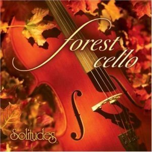 Dan Gibson & Daniel May - Forest Cello (2004)