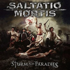 Saltatio Mortis - Sturm Aufs Paradies (2011)