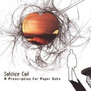 Solstice Coil - A Prescription for Paper Cuts (2005)