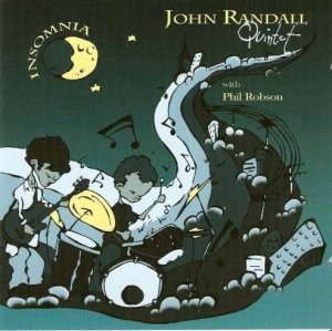 John Randall Quintet with Phil Robson - Insomnia (2008)