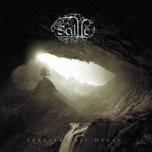 Saille - Irreversible Decay (2011)