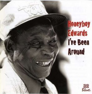 Honeyboy Edwards - I've Been Around (2000)