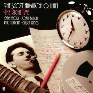 Scott Hamilton Quintet - The Right Time (1986)