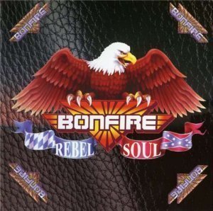 Bonfire - Rebel Soul (1998/2001)