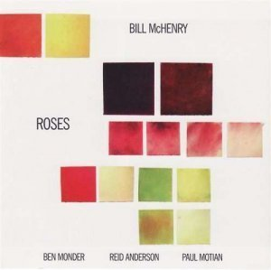 Bill McHenry - Roses (2007)