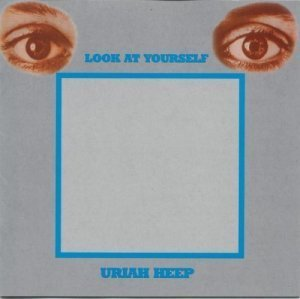 Uriah Heep - Look At Yourself (Expanded Deluxe Edition) (1971/2004)