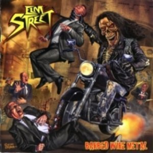 Elm Street - Barbed Wire Metal (2011)