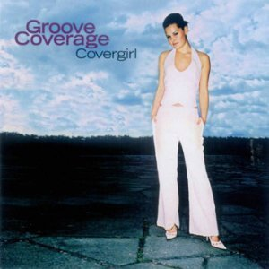 Groove Coverage - Covergirl (2002)