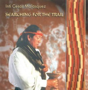 Inti Cesar Malasquez - Searching for the Trail (1996)