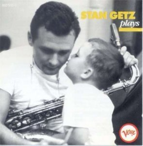 Stan Getz - Stan Getz Plays (1954/2002)