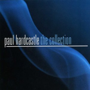 Paul Hardcastle - The Collection (2009)