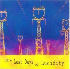 Dave Harrington - The Last Days Of Lucidity (2009)