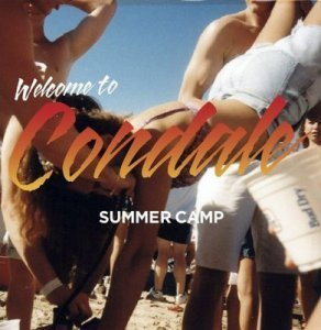 Summer Camp - Welcome to Condale (2011)