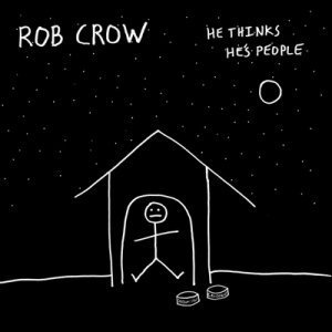 Rob Crow - He Thinks He's People (2011)