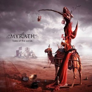 Myrath - Tales Of The Sands 2011 (North American Edition)