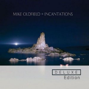 Mike Oldfield - Incantations [Remastered Deluxe Edition] (2011)