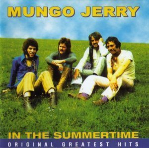 Mungo Jerry - In The Summertime - Original Greatest Hits (2001)