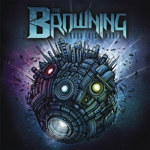 The Browning - Burn This World (2011)