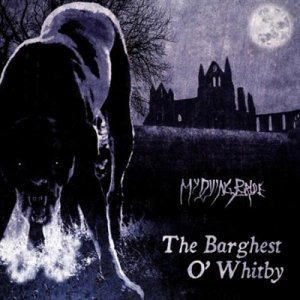 My Dying Bride - The Barghest O' Whitby (EP) (2011)