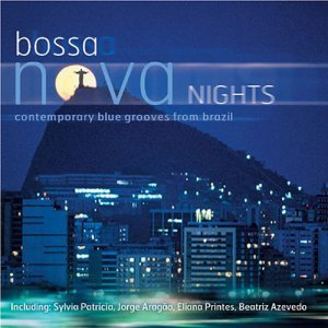 VA - Bossa Nova Nights: Contemporary Blue Grooves From Brazil (2000)