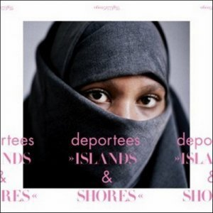 Deportees - Islands And Shores (2011)