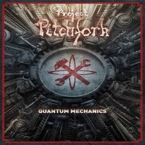 Project Pitchfork - Quantum Mechanics (2011)