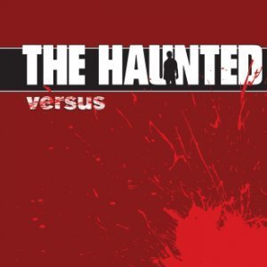 The Haunted - Versus (2008) (Lossless)