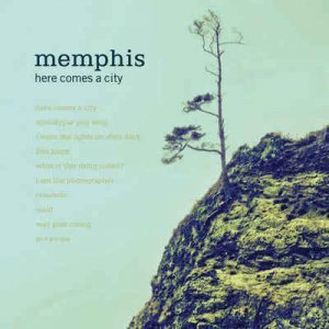 Memphis - Here Comes A City (2011)