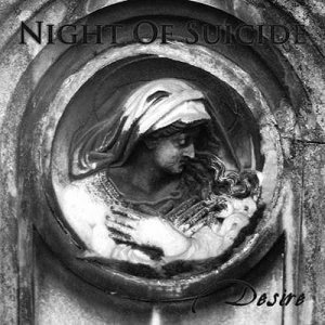 Night of Suicide - Desire (2011)