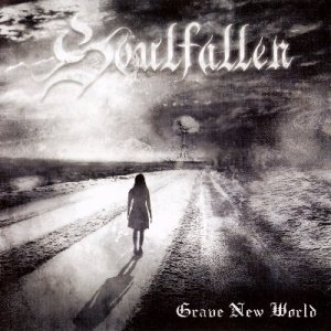 Soulfallen - Grave New World (2009) (Lossless)