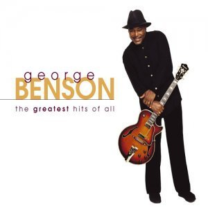George Benson - The Greatest Hits Of All (2003)