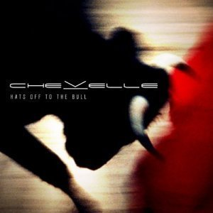 Chevelle - Hats Off To The Bull (2011)