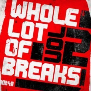 VA - A Whole Lot Of Breaks Vol 2 (2011)