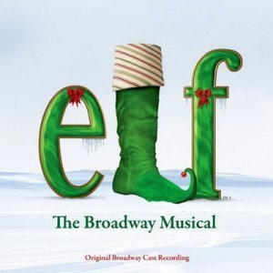 VA - Elf: The Broadway Musical [Soundtrack] (2011)