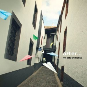After... - No Attachments (2011)