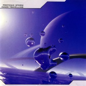 Protonic Storm - Inner Travelling (2002)