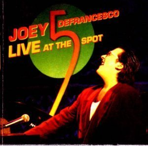 Joey DeFrancesco - Live At The Five Spot (1993/1998)