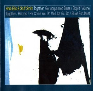 Herb Ellis & Stuff Smith - Together! (1998)