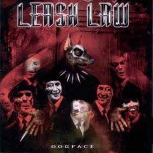Leash Law - Dogface 2004