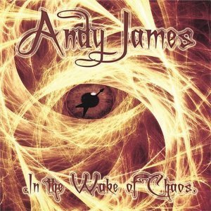 Andy James - In the Wake of Chaos (2007)