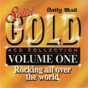 VA - Solid Gold Volume One - Rocking All Over The World (2004)
