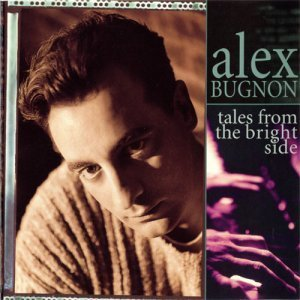 Alex Bugnon - Tales From The Bright Side (1995)