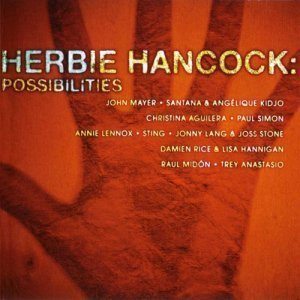 Herbie Hancock - Possibilities (2005)
