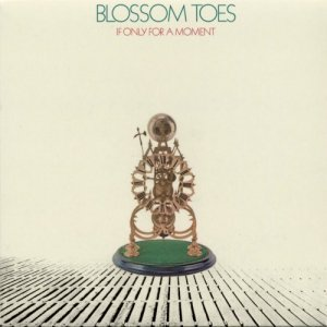Blossom Toes - If Only For A Moment (1969/2007)