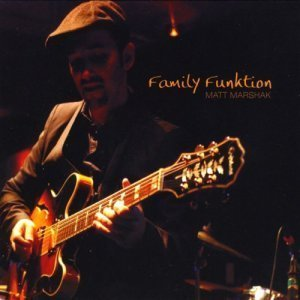 Matt Marshak - Family Funktion (2009)
