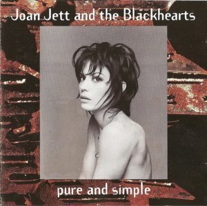 Joan Jett & The Blackhearts - Pure and Simple (1994)