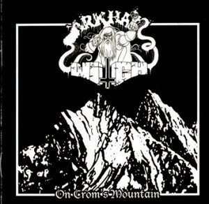 Arkham Witch - On Crom's Mountain (2011)