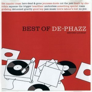 De-Phazz - Best Of De-Phazz: Beyond Lounge (2002)